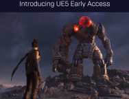 Epic – UE5 Early Access