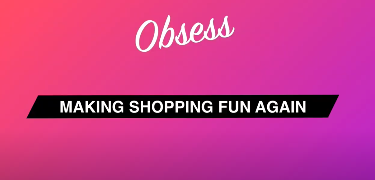 Shoppable Virtual Store Platform Obsess Secures $10 Million in Series A Funding